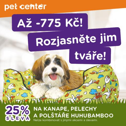 Šup do pelíšku z PET CENTER!